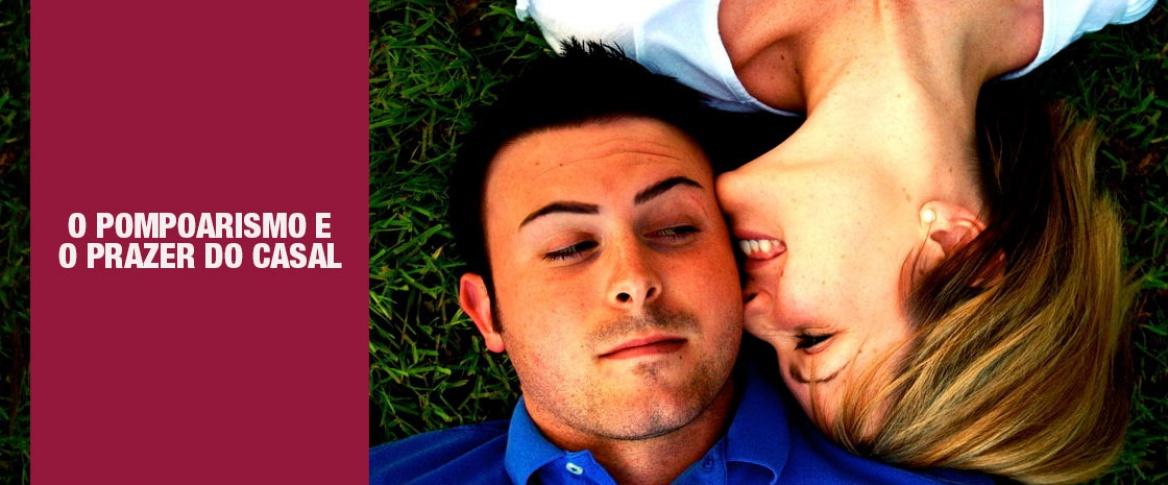 O pompoarismo e o prazer do casal