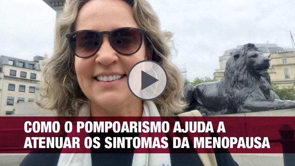 Vídeo | Caminhos do Pompoarismo | Como a Ginástica Íntima pode ajudar a atenuar os sintomas da menopausa - por Jussara Hadadd