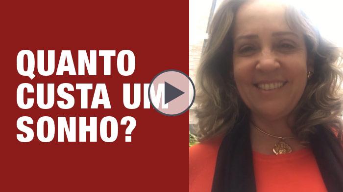 Vídeo | Quanto custa um sonho? - por Jussara Hadadd