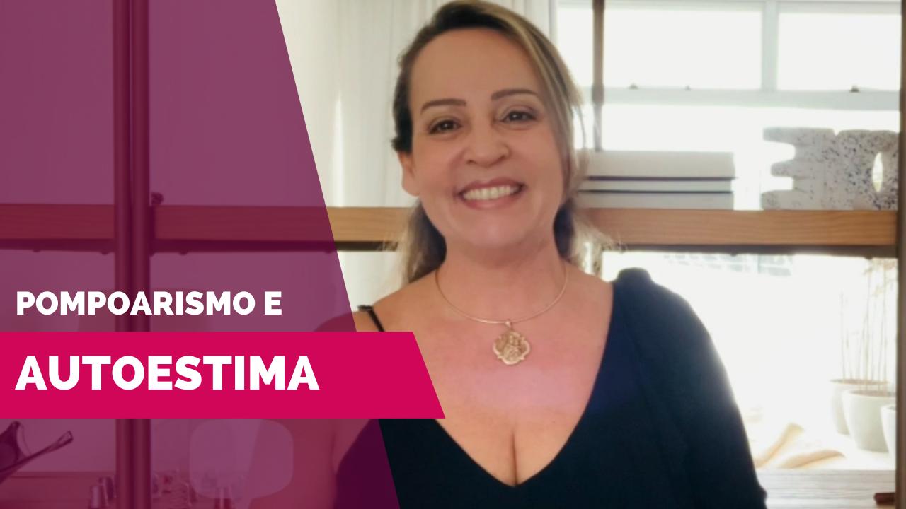 Vídeo   Pompoarismo e Autoestima – por Jussara Hadadd