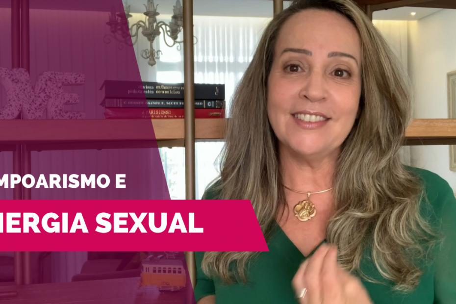 Pompoarismo e Energia Sexual - por Jussara Hadadd